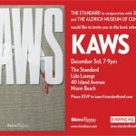 Kaws Release Party at The Standard tomorrow in Miami!