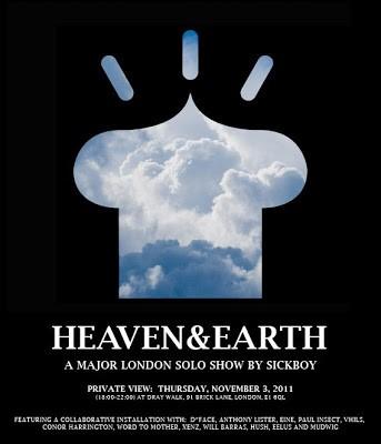"Sickboy ""Heaven & Earth"" New Solo Show, London November 3rd"