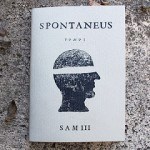 "Sam3 New Zine ""SPONTANEUS I"" Available Now"