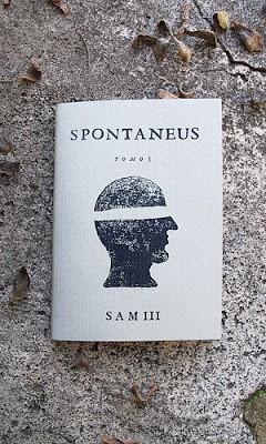 """Sam3 New Zine """"SPONTANEUS I"""" Available Now"""