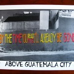 "Above ""Guatemala City"" New Print Available Now"