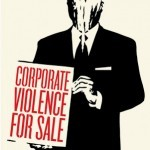 """Shepard Fairey """"Corporate Violence For Sale"""" New Print Available June 14th"""