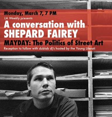 A Conversation With Shepard Fairey, Los Angeles March 7th
