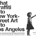 """What Graffiti is to New York, Street Art is to Los Angeles"" Group Show, Los Angeles May 28th"