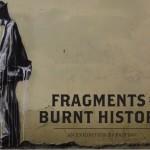 "Faith47 ""Fragments Of A Burnt History"" Johannesburg Solo Show, November 8th"