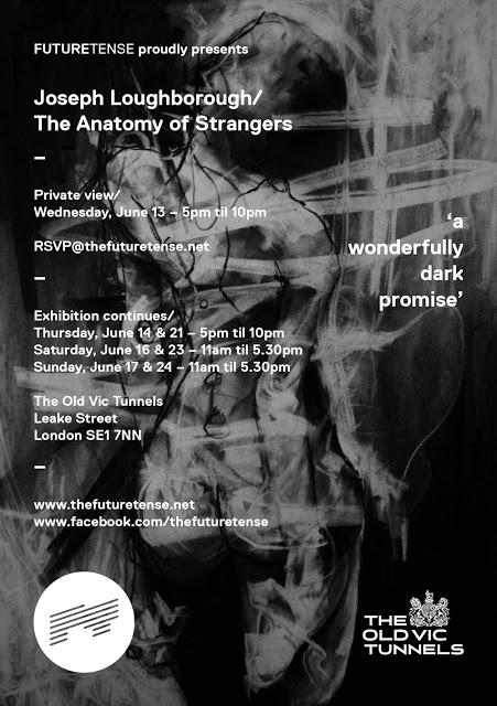 "Joseph Loughborough ""The Anatomy Of Strangers"" London Solo Show June 13th"
