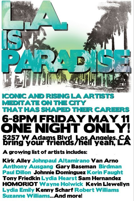 """L.A. Is Paradise"" Los Angeles Group Show May 11th"