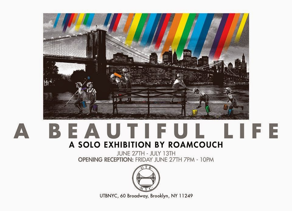 "Roamcouch ""A Beautiful Life"" NY Solo Show, June 27th"