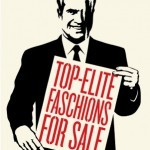 "Shepard Fairey ""Top-Elite Faschions For Sale"" New Print Available June 21st"