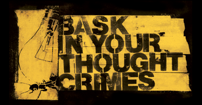 Bask In Your Thoughtcrimes – Limited Edition T-Shirt