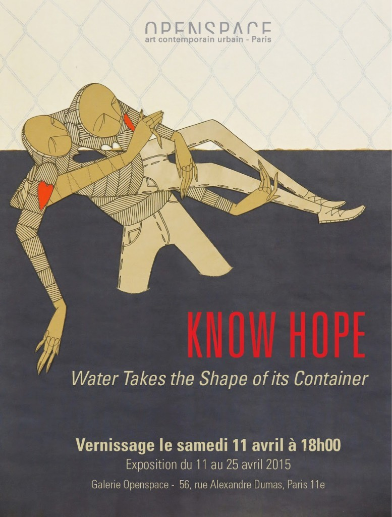 "Preview: Know Hope ""Water Takes the Shape of its Container"" @ Paris' Openspace"