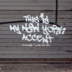 "Banksy ""This is My New York Accent"" New Street Art – New York City, USA"