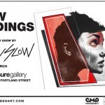 "Ben Slow ""New Endings"" London Solo Show, March 8th"