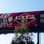 "Shepard Fairey x Glen E. Friedman ""R.I.P MCA"" New Billboard In Los Angeles"