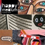 """Happy Medium"" New London Group Show With Sickboy, Jaybo Monk, David Shillinglaw… March 8th"