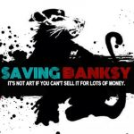 "Video: ""Saving Banksy"" Documentary Trailer"