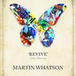 "Martin Whatson ""REVIVE"" Los Angeles Solo Exhibition – September 29th"