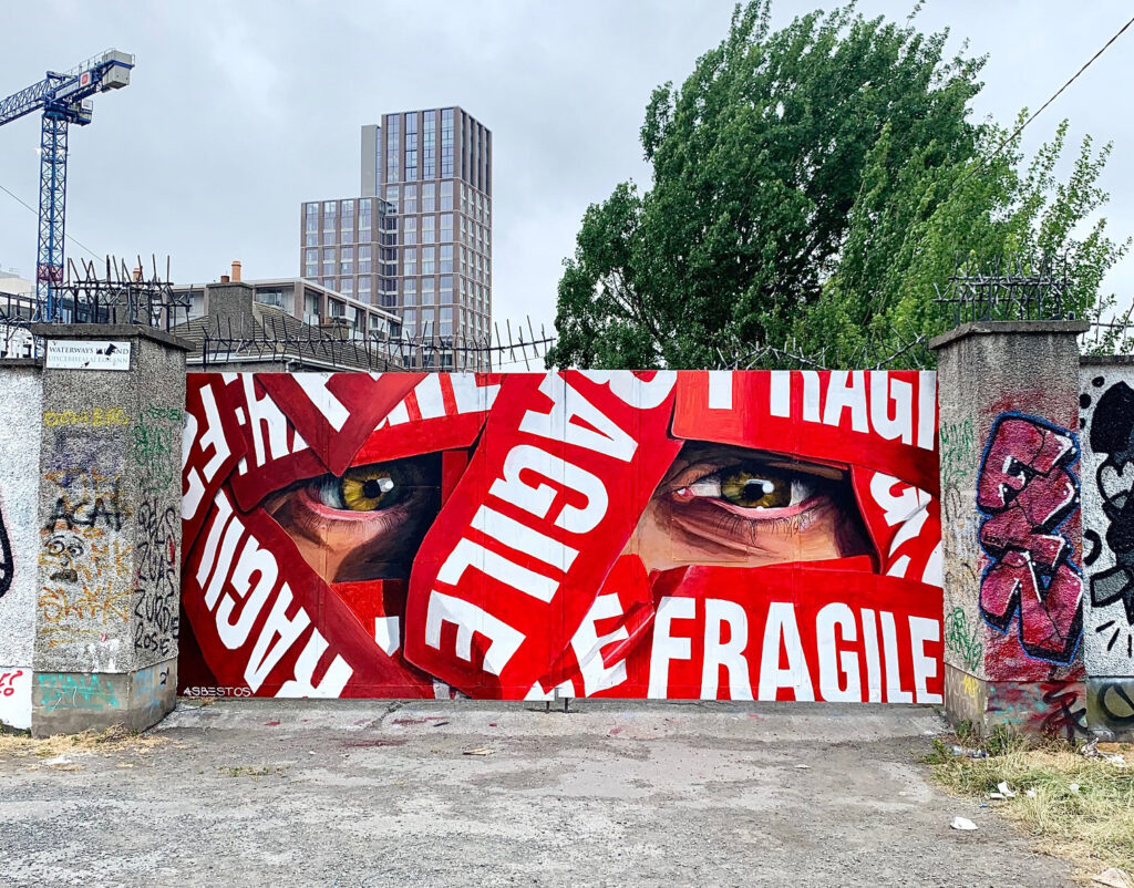 """Fragile"" by Asbestos in Dublin"